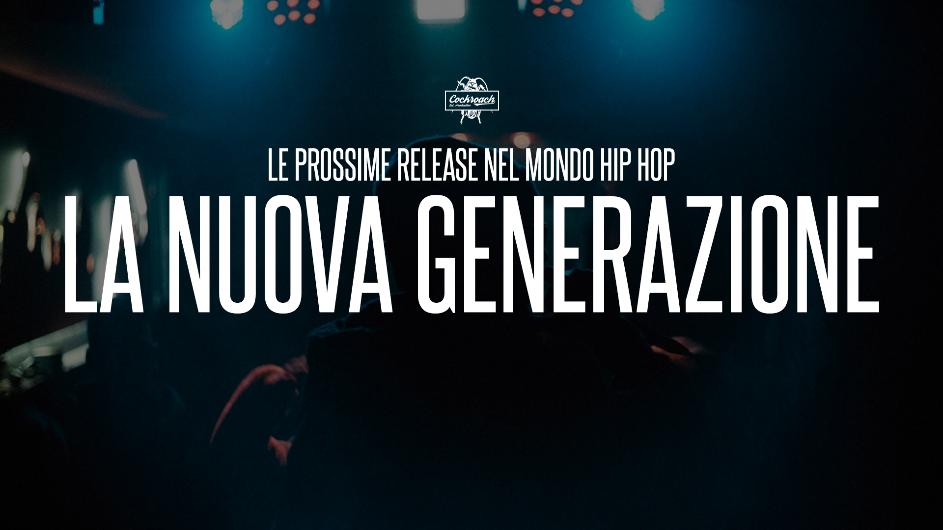 La nuova generazione — Le prossime release nel mondo Rap